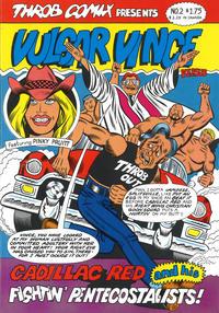 Cover Thumbnail for Vulgar Vince (Throb Comix, 1986 ? series) #2