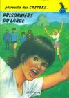 Cover for La Patrouille des Castors (Dupuis, 1957 series) #22 - Prisonniers du large