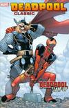 Cover for Deadpool Classic (Marvel, 2008 series) #13 - Deadpool Team-Up