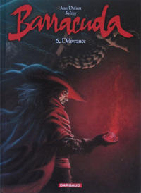 Cover Thumbnail for Barracuda (Dargaud, 2010 series) #6 - Délivrance