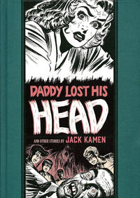 Cover Thumbnail for The Fantagraphics EC Artists' Library (Fantagraphics, 2012 series) #[20] - Daddy Lost His Head and Other Stories
