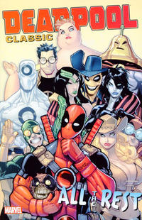 Cover Thumbnail for Deadpool Classic (Marvel, 2008 series) #15 - All the Rest