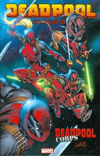 Cover Thumbnail for Deadpool Classic (Marvel, 2008 series) #12 - Deadpool Corps