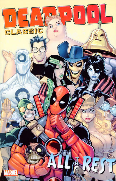 Cover for Deadpool Classic (Marvel, 2008 series) #15 - All the Rest