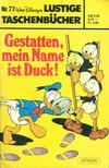 Cover for Lustiges Taschenbuch (Egmont Ehapa, 1967 series) #77 - Gestatten, mein Name ist Duck! [5.90 DM]
