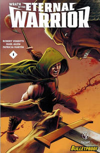 Cover Thumbnail for Wrath of the Eternal Warrior (Valiant Entertainment, 2015 series) #1 [Bulletproof Comics and Games]