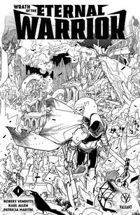 Cover Thumbnail for Wrath of the Eternal Warrior (Valiant Entertainment, 2015 series) #1 [Cover H - Black and White Sketch - David LaFuente]
