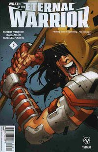 Cover Thumbnail for Wrath of the Eternal Warrior (Valiant Entertainment, 2015 series) #3 [Cover A - David LaFuente]