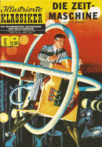Cover Thumbnail for Illustrierte Klassiker [Classics Illustrated] (Norbert Hethke Verlag, 1991 series) #5 - Die Zeitmaschine