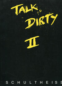 Cover Thumbnail for Talk Dirty II (Unbekannter Verlag, 2002 series)