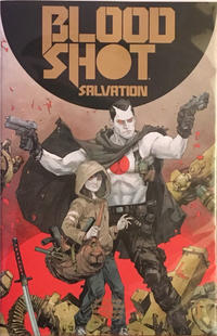 Cover Thumbnail for Bloodshot Salvation (Valiant Entertainment, 2017 series) #1 [Gold Logo Edition]