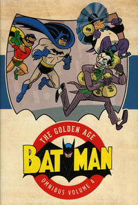 Cover Thumbnail for Batman: The Golden Age Omnibus (DC, 2015 series) #4