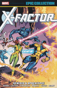 Cover Thumbnail for X-Factor Epic Collection (Marvel, 2017 series) #1 - Genesis & Apocalypse