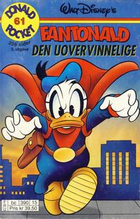 Cover Thumbnail for Donald Pocket (Hjemmet / Egmont, 1968 series) #61 - Fantonald den uovervinnelige [3. utgave bc 390 15]