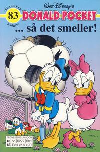 Cover Thumbnail for Donald Pocket (Hjemmet / Egmont, 1968 series) #83 - ... så det smeller! [3. utgave bc 0277 001]