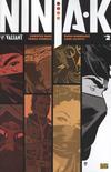 Cover for Ninja-K (Valiant Entertainment, 2017 series) #2 Pre-Order Edition