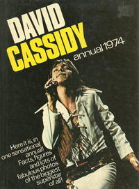 Cover Thumbnail for David Cassidy Annual (World Distributors, 1973 series) #1974