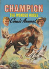 Cover for Champion the Wonder Horse Comic Annual (World Distributors, 1952 series) #[1960]