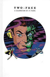 Cover Thumbnail for Two-Face: A Celebration of 75 Years (DC, 2017 series)