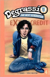 Cover Thumbnail for Degrassi: The Next Generation: Extra Credit (Pocket Books, 2006 series) #4