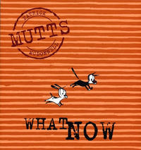 Cover Thumbnail for Mutts (Andrews McMeel, 1996 series) #7 - What Now