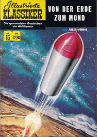 Cover Thumbnail for Illustrierte Klassiker [Classics Illustrated] (Norbert Hethke Verlag, 1991 series) #15 - Von der Erde zum Mond