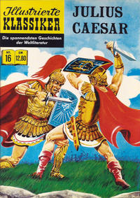 Cover for Illustrierte Klassiker [Classics Illustrated] (Norbert Hethke Verlag, 1991 series) #16 - Julius Caesar