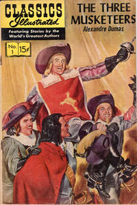 Cover Thumbnail for Classics Illustrated (Gilberton, 1947 series) #1 [HRN 167] - The Three Musketeers