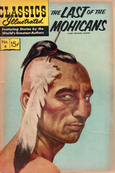 Cover for Classics Illustrated (Gilberton, 1947 series) #4 [HRN 150] - The Last of the Mohicans