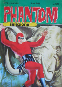 Cover Thumbnail for Phantom Selezione (Edizioni Fratelli Spada, 1976 series) #6