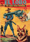 Cover for El Lobo The Man from Nowhere (Cleland, 1956 series) #13