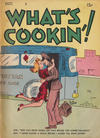Cover for What's Cookin'! (Hardie-Kelly, 1942 series) #1