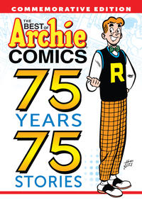 Cover Thumbnail for The Best of Archie Comics: 75 Years 75 Stories (Archie, 2015 series)
