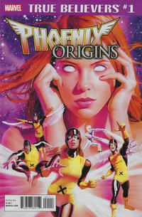Cover Thumbnail for True Believers: Phoenix Origins (Marvel, 2018 series) #1