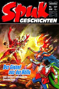 Cover Thumbnail for Spuk Geschichten (Bastei Verlag, 1978 series) #327