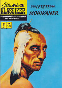 Cover Thumbnail for Illustrierte Klassiker [Classics Illustrated] (Norbert Hethke Verlag, 1991 series) #21 - Der Letzte der Mohikaner