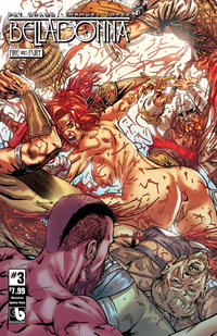 Cover Thumbnail for Belladonna: Fire and Fury (Avatar Press, 2017 series) #3 [Wetworks Splatter Nude Cover]