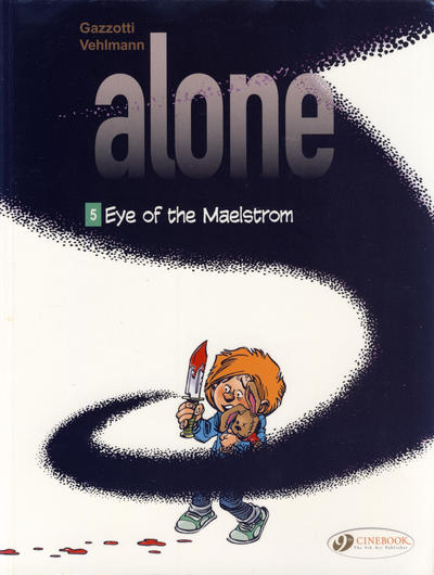 Cover for Alone (Cinebook, 2014 series) #5 - Eye of the Maelstrom