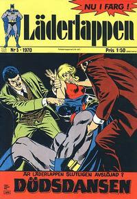 Cover Thumbnail for Läderlappen (Williams Förlags AB, 1969 series) #5/1970