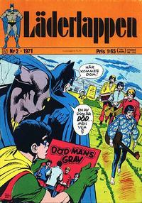 Cover Thumbnail for Läderlappen (Williams Förlags AB, 1969 series) #2/1971