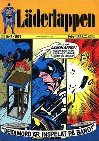 Cover Thumbnail for Läderlappen (Williams Förlags AB, 1969 series) #7/1971