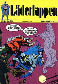 Cover Thumbnail for Läderlappen (Williams Förlags AB, 1969 series) #8/1971