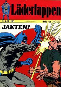 Cover Thumbnail for Läderlappen (Williams Förlags AB, 1969 series) #10/1971
