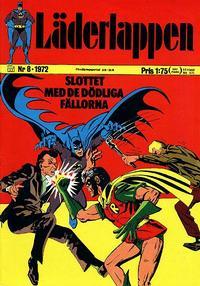 Cover Thumbnail for Läderlappen (Williams Förlags AB, 1969 series) #8/1972