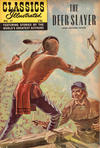 Cover for Classics Illustrated (Gilberton, 1947 series) #17 [HRN 60] - The Deerslayer [HRN 166 Painted Cover]