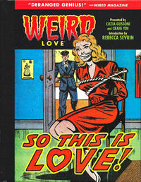 Cover Thumbnail for Weird Love (IDW, 2015 series) #6 - So This Is Love!