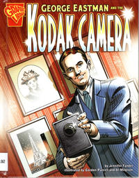 Cover Thumbnail for George Eastman and the Kodak Camera (Capstone Publishers, 2007 series)