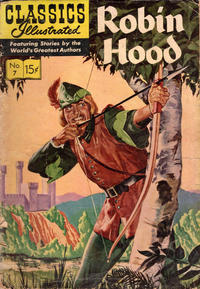 Cover Thumbnail for Classics Illustrated (Gilberton, 1947 series) #7 [HRN 153] - Robin Hood