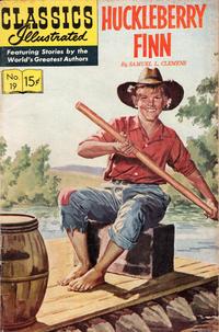 Cover Thumbnail for Classics Illustrated (Gilberton, 1947 series) #19 [HRN 165] - Huckleberry Finn
