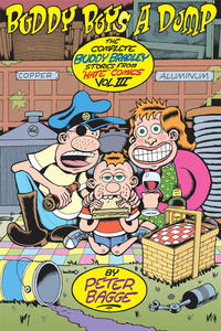 """Cover Thumbnail for The Complete Buddy Bradley Stories from """"Hate"""" Comics (Fantagraphics, 2005 series) #3 - Buddy Buys a Dump"""